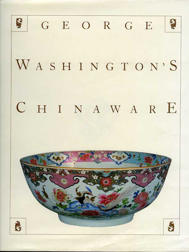 Image for GEORGE WASHINGTON'S CHINAWARE