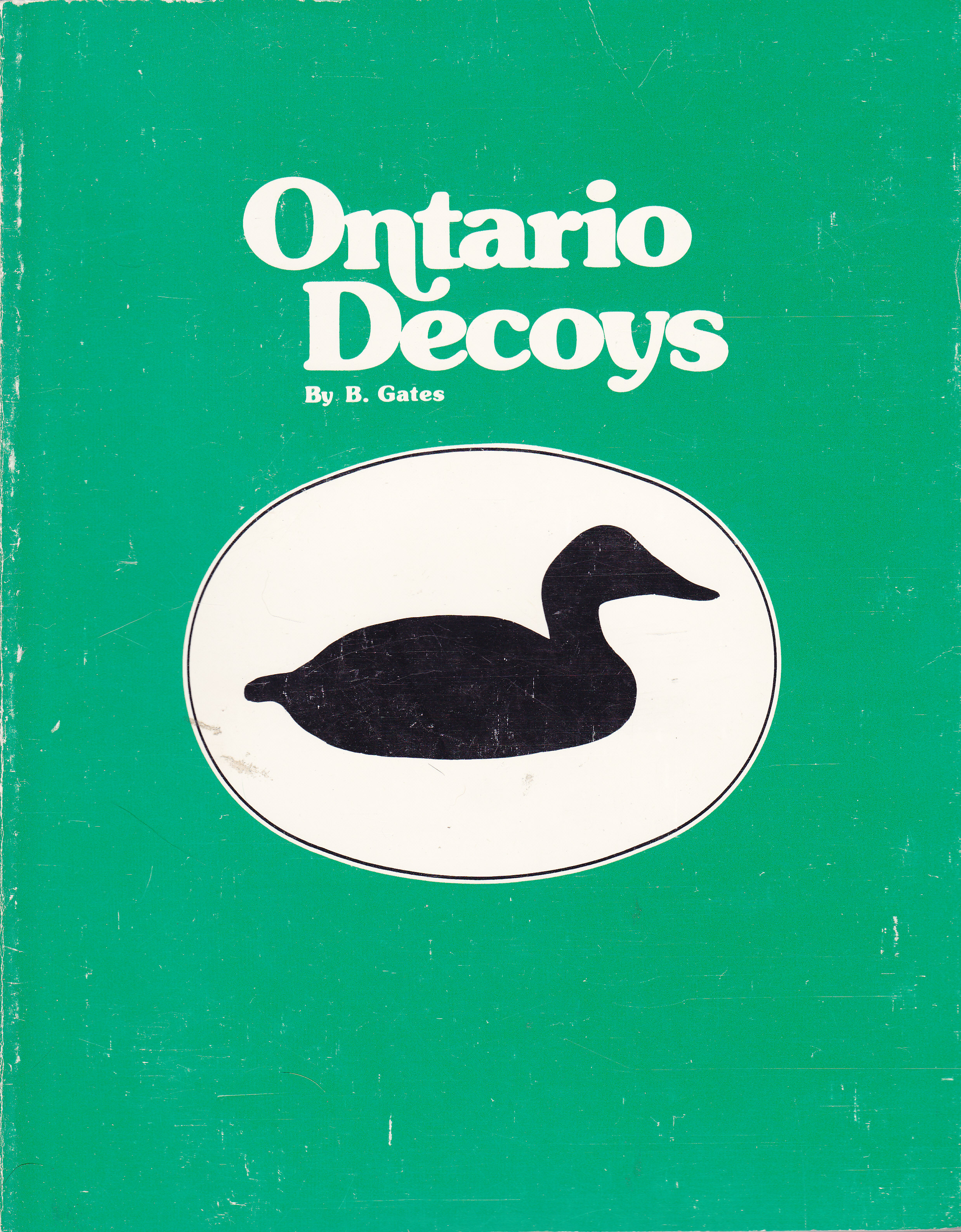 Image for Ontario Decoys: Some Regional Carvers and Styles