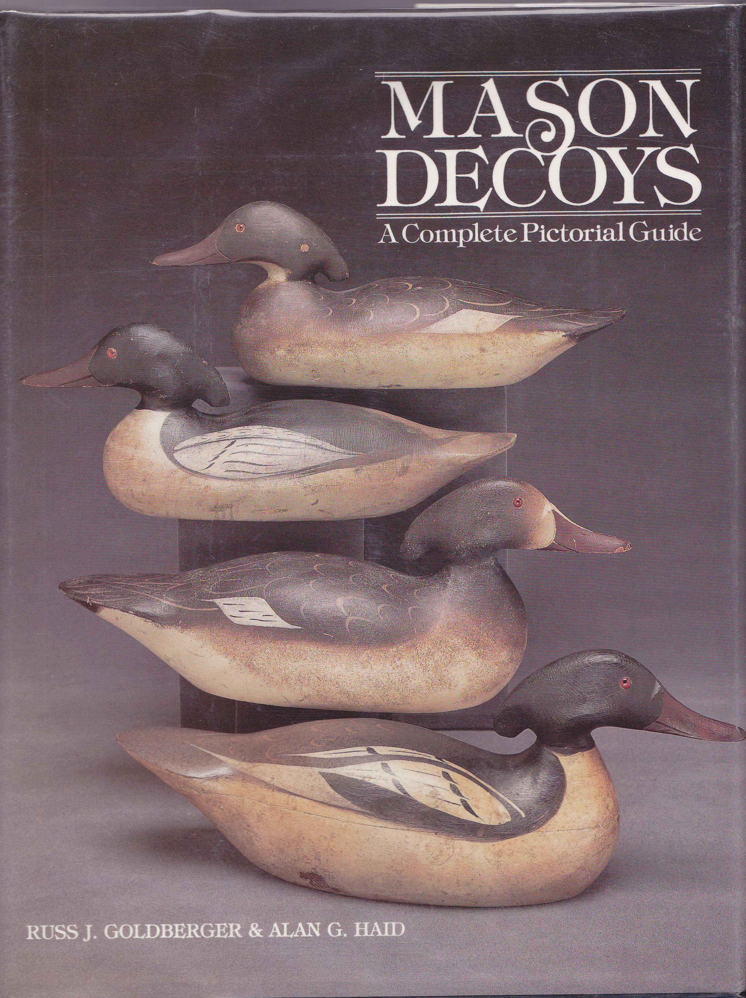 Image for Mason Decoys: A Complete Pictorial Guide