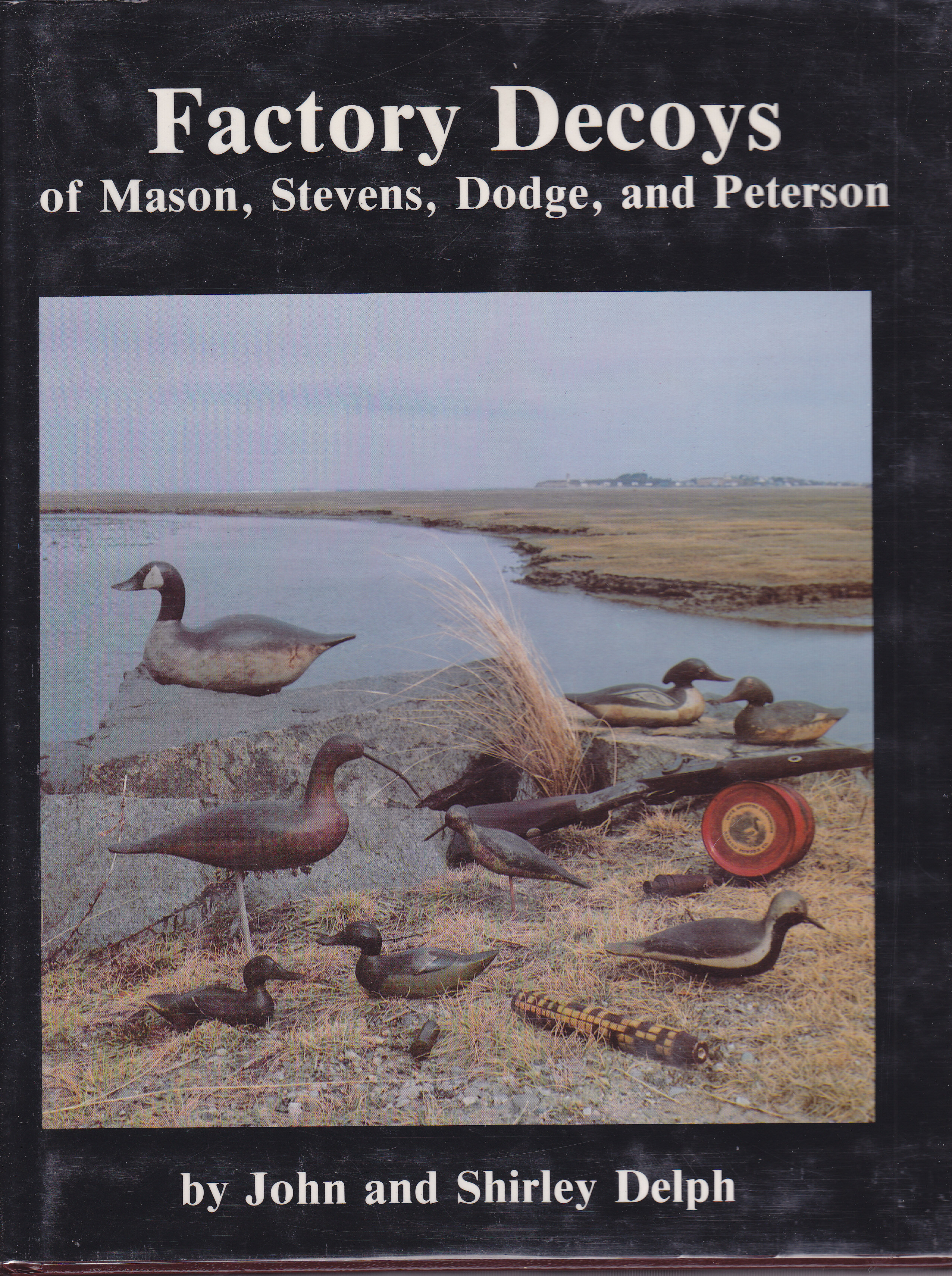 Image for Factory Decoys of Mason, Stevens, Dodge, and Peterson